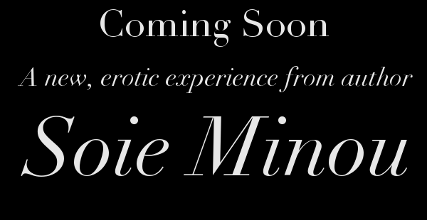 Coming Soon from Soie Minou